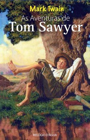 As Aventuras de Tom Sawyer by Mark Twain