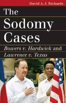 The Sodomy Cases: Bowers V. Hardwick and Lawrence V. Texas