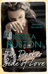 The Darker Side of Love: A gripping novel of secrets, lies and betrayal