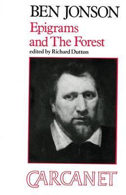 Epigrams; And, the Forest by Ben Jonson