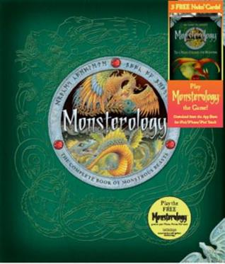 Monsterology with free Monsterology card pack: The Complete Book of Monstrous Creatures