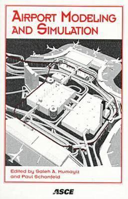 Airport Modeling and Simulation: Conference Proceedings, August 17-20, 1997, Key Bridge Marriott Hotel, Arlington, Virginia