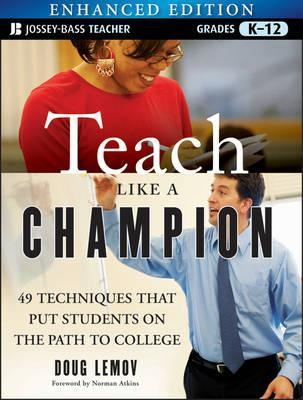 Teach Like a Champion by Doug Lemov