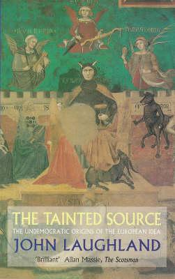 Tainted Source by John Laughland