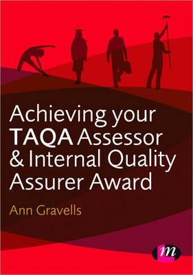 Achieving your taqa assessor and internal quality assurer award by 13809439 fandeluxe Gallery