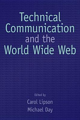 Technical Communication and the World Wide Web