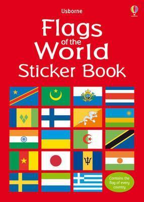 Flags Of The World Sticker Book por Lisa Miles, Guy Smith