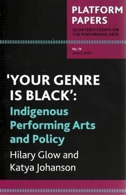 'Your Genre Is Black': Indigenous Performing Arts And Policy