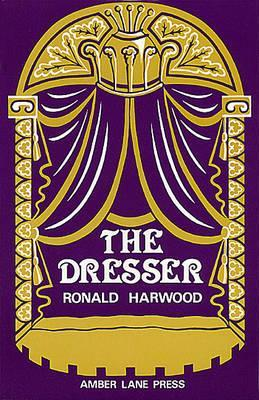The Dresser by Ronald Harwood