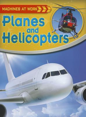 Planes and Helicopters