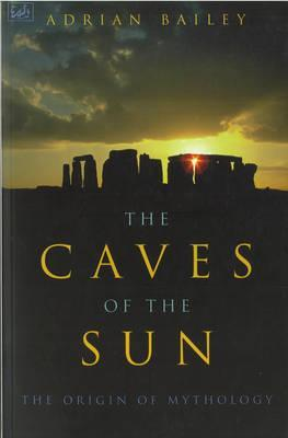 Download PDF The Caves Of The Sun: The Origin of Mythology