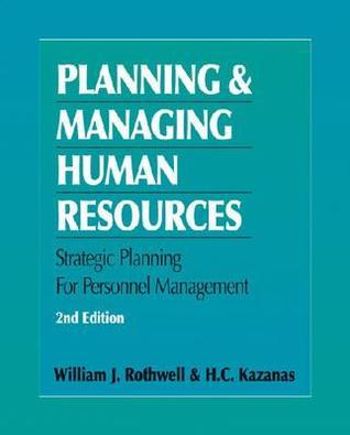 Planning and Managing Human Resources