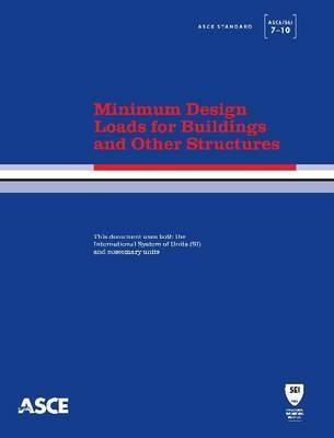 Minimum Design Loads for Buildings and Other Structures, Asce 7-05