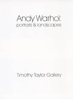 Andy Warhol: Portraits & Landscapes