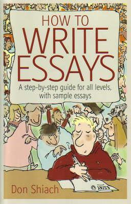 how to write essays a step by step guide for all levels  1025879