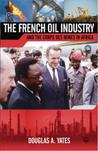 The French Oil Industry And The Corps Des Mines In Africa