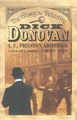 Dick Donovan: The Glasgow Detective