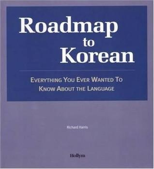 Roadmap to Korean by Richard     Harris