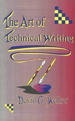 The Art of Technical Writing.