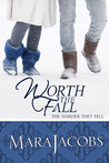 Worth The Fall (The Worth, #3)