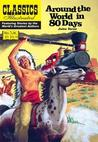 Around the World in 80 Days (Classic Illustrated)