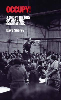 Occupy! by Dave Sherry