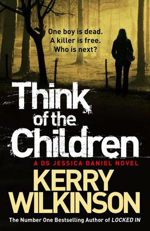 Think of the Children (Jessica Daniel, #4)