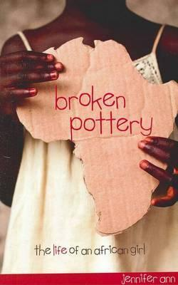 Broken Pottery: The Life of an African Girl