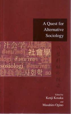 A Quest For Alternative Sociology