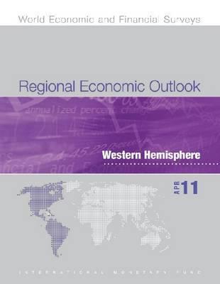 Regional Economic Outlook: Western Hemisphere: April 2011