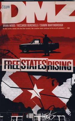 Ebook Free States Rising by Brian Wood read!
