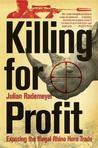 Killing for Profit by Julian Rademeyer