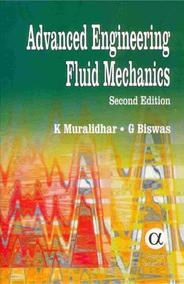 Advanced Engineering Fluid Mechanics