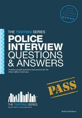 Police Officer Interview Questions & Answers