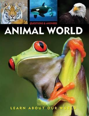 Questions and Answers About Animal World