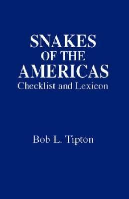 Snakes of the Americas: Checklist and Lexicon