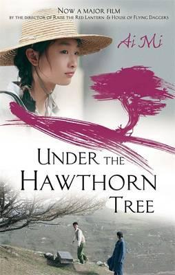 Under the Hawthorn Tree. AI Mi por Ai Mi