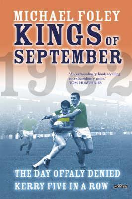 Kings of September by Michael Foley