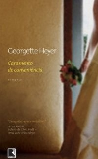 Ebook Casamento de Conveniência by Georgette Heyer read!