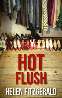 Hot Flush by Helen  Fitzgerald