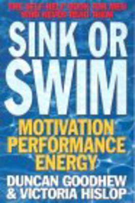 Sink or Swim: Energy, Motivation, Performance
