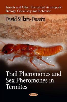 Trail Pheromones & Sex Pheromones in Termites