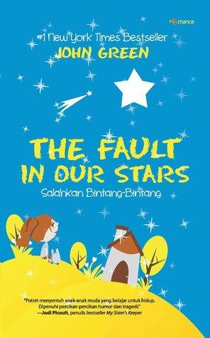 The Fault in Our Stars - Salahkan Bintang-Bintang