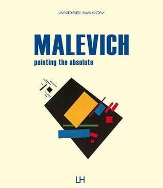 Malevich: Painting the Absolute