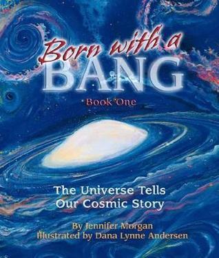 Born with a Bang by Jennifer Morgan