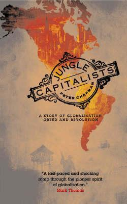 Jungle Capitalists by Peter Chapman