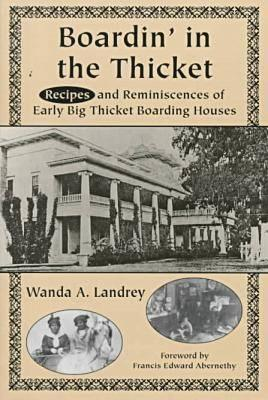 boardin-in-the-thicket-reminiscences-and-recipes-of-early-big-thicket-boarding-houses