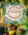 Recipes from an Italian Farmhouse
