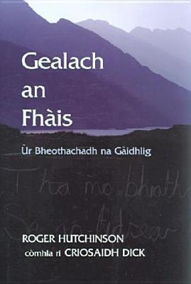 Gealach an Fhais: Ur Bheothachadh na Gaidhlig