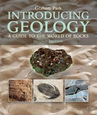Introducing Geology: A Guide to the World of Rocks